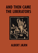 And Then Came the Liberators
