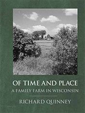 Of Time and Place: A Family Farm in Wisconsin
